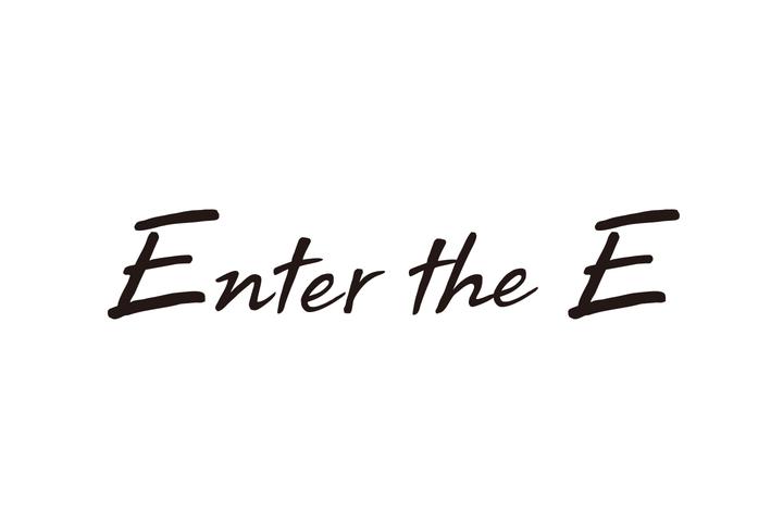 Enter the E